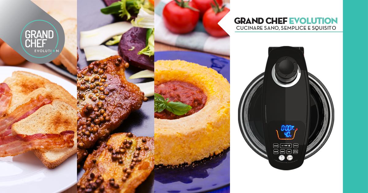 Scopri le nostre fantastiche ricette grand chef evolution - Cucina evolution ricette ...