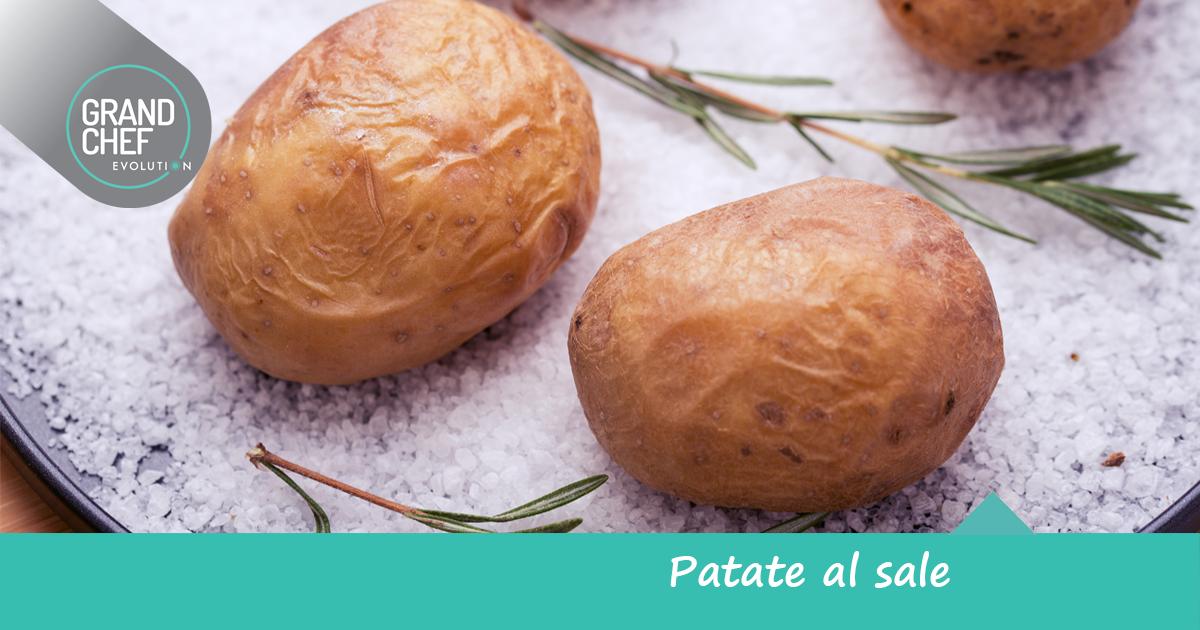 Come preparare delle squisite patate al sale grand chef - Cucina evolution ricette ...